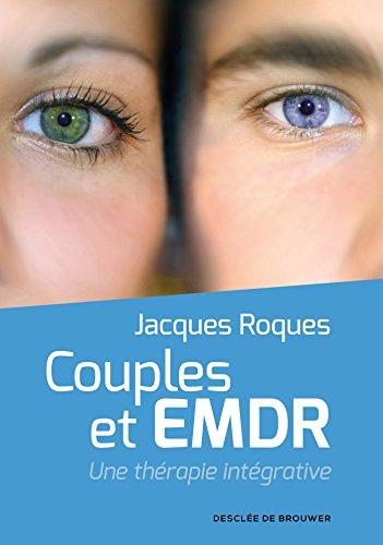 Couples et EMDR: Une thérapie intégrative