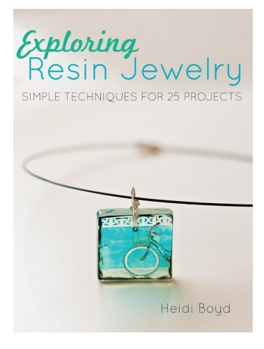 exploring-resin-jewelry-simple-techniques-for-26-projects