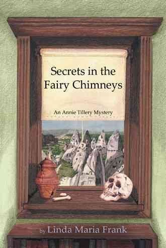[(Secrets in the Fairy Chimneys)] [By (author) Linda Maria Frank] published on (February, 2014)