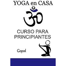 Yoga en casa: Curso para principiantes