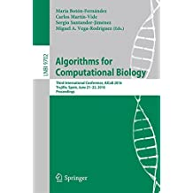 Algorithms for Computational Biology: Third International Conference, AlCoB 2016, Trujillo, Spain, June 21-22, 2016, Proceedings (Lecture Notes in Computer Science)