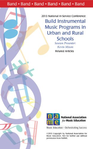 Building Your Instrumental Music Program in Urban and Rural Schools (Band Book 5)