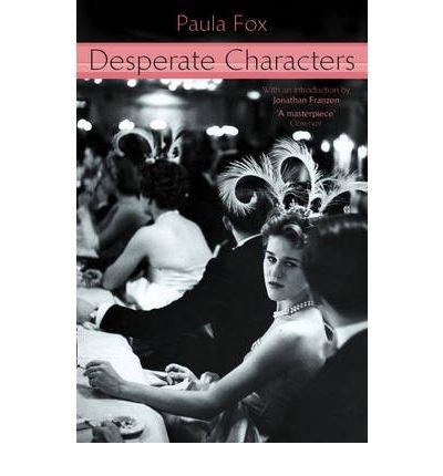 [Desperate Characters] [by: Paula Fox]