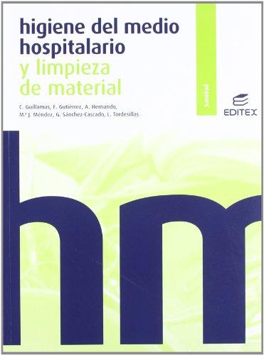 Higiene del medio hospitalario y limpieza de material (Ciclos Formativos)
