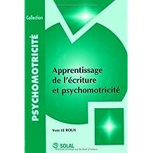 Apprentissage de l'écriture et psychomotricité
