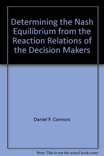 Determining the Nash Equilibrium from the Reaction Relations of the Decision Makers