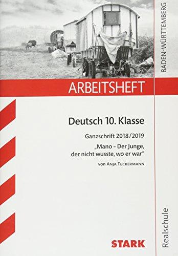 Arbeitsheft Realschule - Deutsch - BaWü- Ganzschrift 2018/19 - Tuckermann: Mano