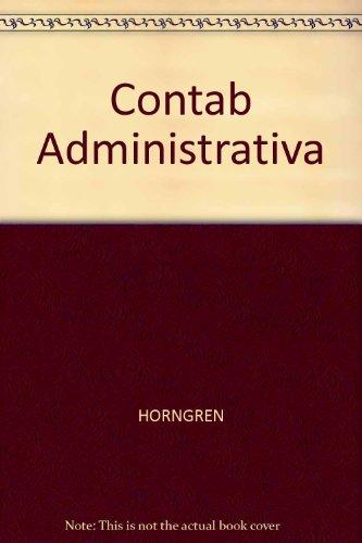 Contab Administrativa por HORNGREN