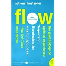 Flow: The Psychology of Optimal Experience[ FLOW: THE PSYCHOLOGY OF OPTIMAL EXPERIENCE ] By Csikszentmihalyi, Mihaly ( Author )Jul-01-2008 Paperback by Mihaly Csikszentmihalyi (July 1, 2008) Paperback