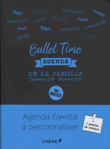 Agenda de la famille Bullet Time