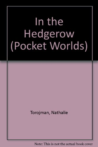 In the Hedgerow (Pocket Worlds)