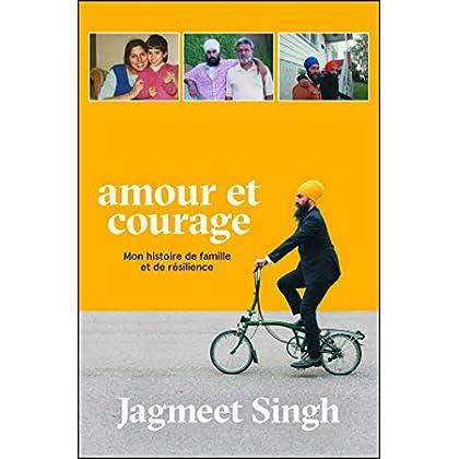 Amour et courage: Mon histoire de famille et de résilience