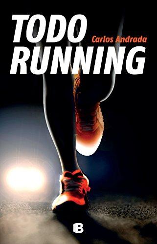 Todo running (Caballo de fuego) por Carlos Andrada
