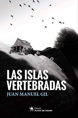 Las islas vertebradas (Spanish Edition)