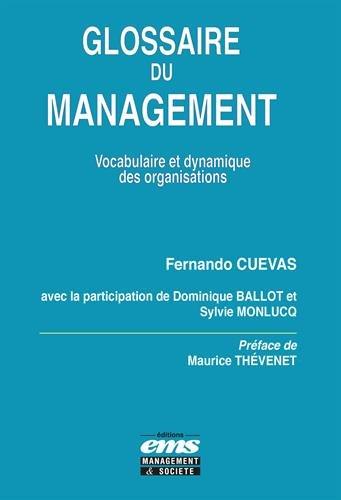 Glossaire du management: Préface de Maurice Thévenet par Sylvie Monlucq
