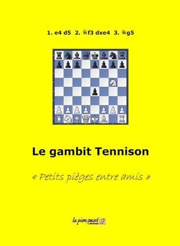 Le gambit Tennison