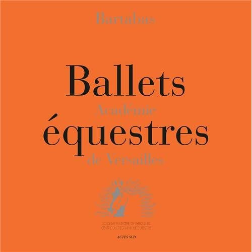 Coffret ballets équestres : Académie de Versailles (5DVD)