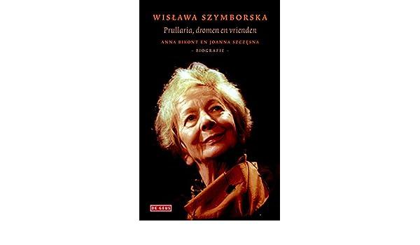 Wislawa Szymborska Dutch Edition Ebook Anna Bikont