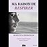 Ma raison de vivre - tome 3 : Ma raison de respirer