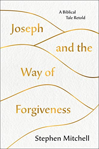 Joseph and the Way of Forgiveness: A Biblical Tale Retold (English Edition)