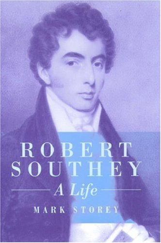Robert Southey: A Life by Mark Storey (1997-04-10)
