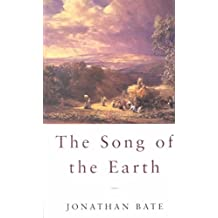 [(The Song of the Earth)] [By (author) Jonathan Bate] published on (March, 2002)