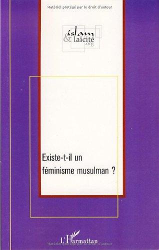 Existe-t-il un féminisme musulman ? par Islam & Laïcité