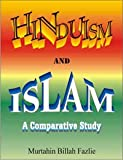 Hinduism and Islam (A Comparative Study)(English)(PB)