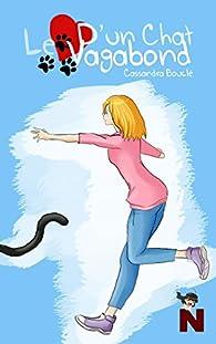 Le coeur d'un chat vagabond par Cassandra Bouclé