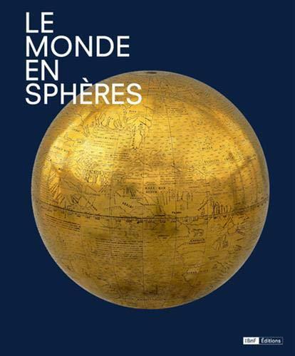 Le Monde en sphères par  Catherine Hofmann, Francois Nawrocki