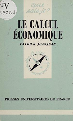 Le Calcul économique (Que sais-je ?) par Patrick Jeanjean