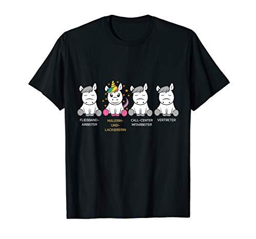 Malerin und Lackiererin Einhorn T-Shirt Geschenk Idee