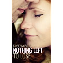 Nothing Left to Lose (Guarded Hearts Book 1) (English Edition)
