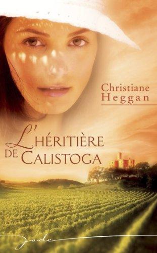 L'héritière de Calistoga (Harlequin Jade)