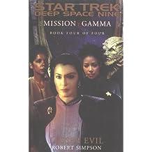 Lesser Evil (Star Trek: Deep Space Nine: Mission Gamma, Book Four of Four)