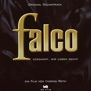 Verdammt Wir Leben Noch-der Falco Film