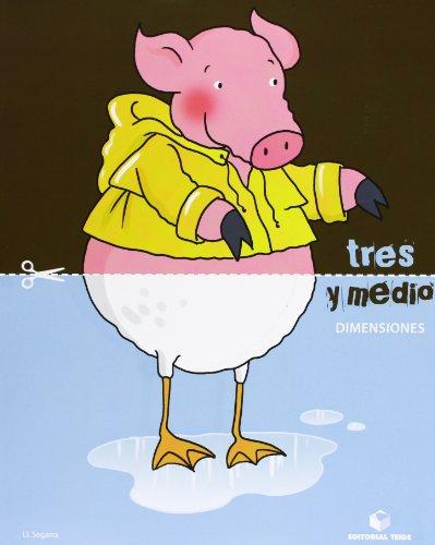 Tres y medio - Cuaderno de dimensiones - 9788430709748 por Lluis Josep Segarra Neira