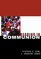 Reading In Communion by Stephen E. Fowl (1998-06-01)
