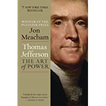 Thomas Jefferson: The Art of Power (English Edition)
