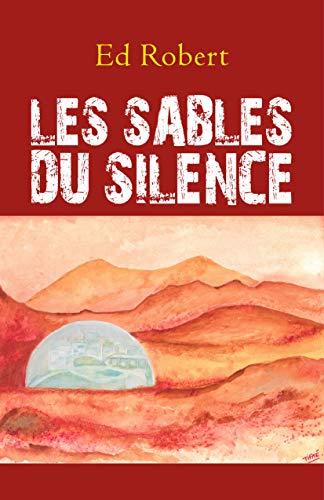 Couverture du livre Les Sables du silence