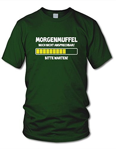shirtloge - MORGENMUFFEL - NOCH NICHT ANSPRECHBAR! - KULT - Fun T-Shirt - in verschiedenen Farben - Größe S - XXL Dunkelgrün