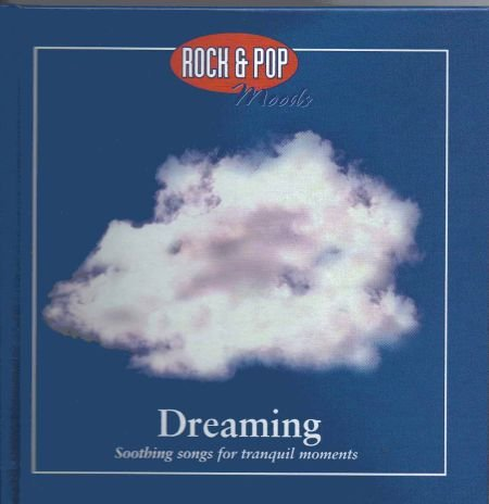 Rock & Pop Moods - Dreaming - Soothing songs for