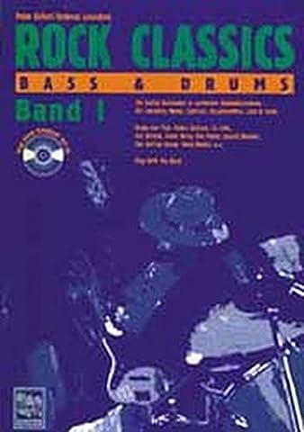 Rock Classics Bass und Drums. Die besten Rocksongs in spielbaren