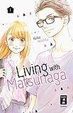 Living with Matsunaga 01