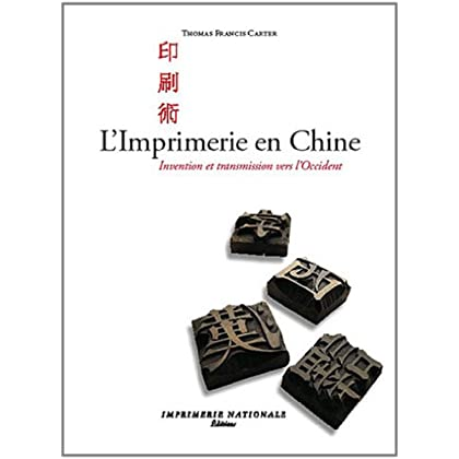 L'Imprimerie en Chine : Invention et transmission vers l'Occident