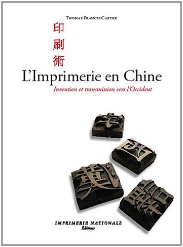 L'Imprimerie en Chine : Invention et...