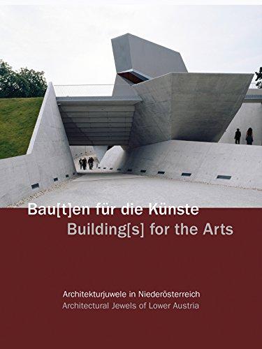 Bau[t]en für die Künste - Architekturjuwele in Niederösterreich