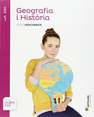 GEOGRAFIA I HISTORIA SERIE DESCOBREIX 1 ESO SABER FER - 9788468092836 por Vv.Aa.
