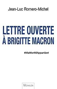 Lettre ouverte à Brigitte Macron par Jean-Luc Romero