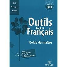 Outils pour le français CE1 : Guide du maître, cycle 2